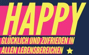 happy, Leben, glücklich, Glück, Gesundheit, Zufriedenheit, Wohlbefinden, Toni Klein